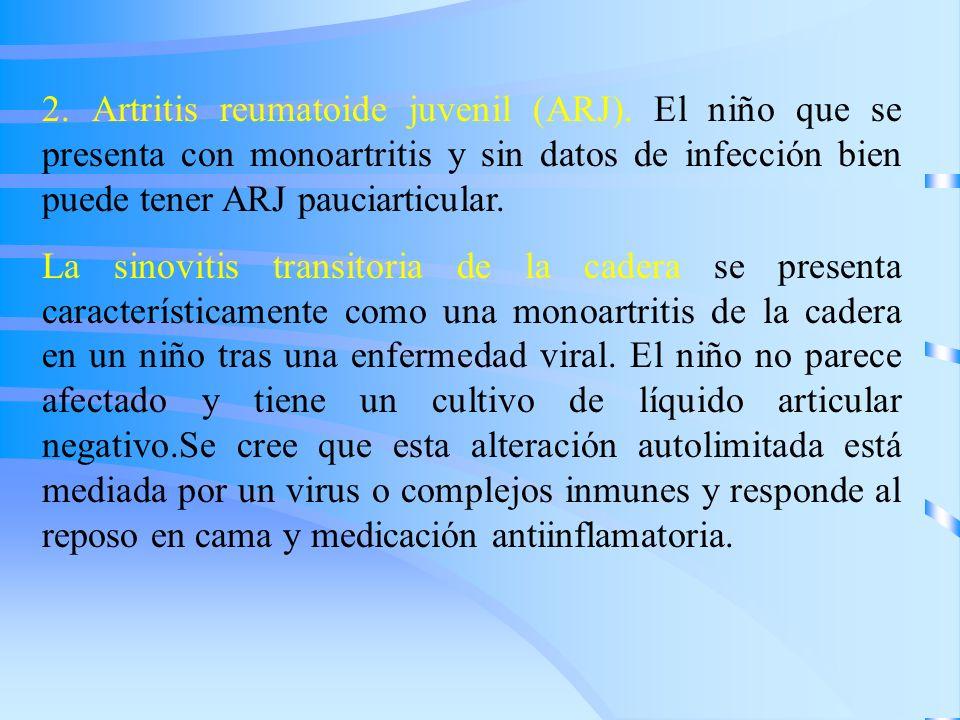 2. Artritis reumatoide juvenil (ARJ)