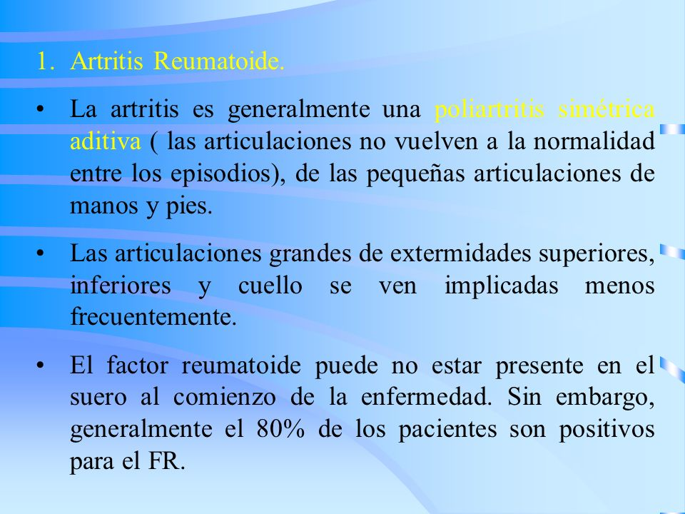 Artritis Reumatoide.