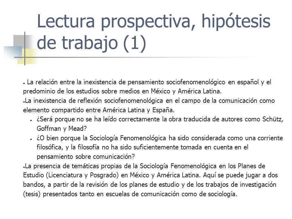 Lectura prospectiva, hipótesis de trabajo (1)
