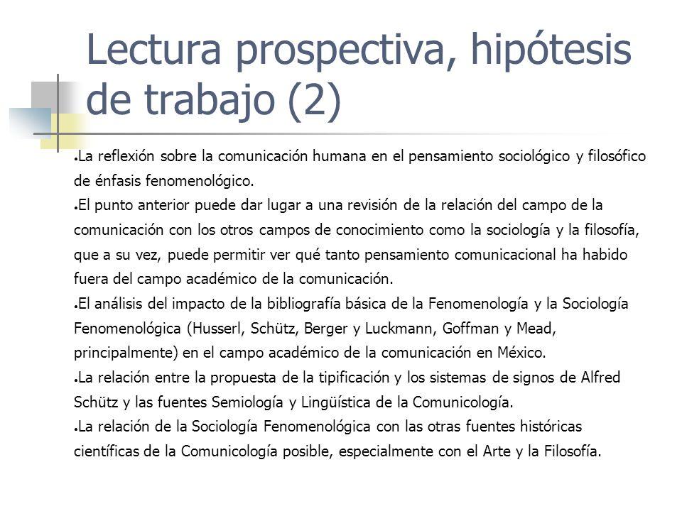 Lectura prospectiva, hipótesis de trabajo (2)