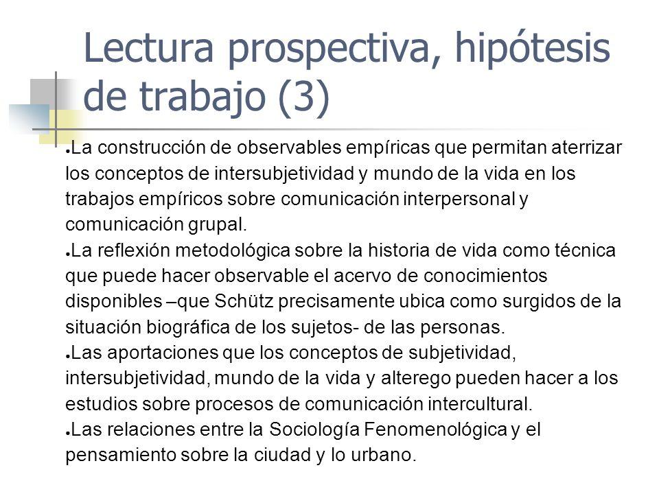 Lectura prospectiva, hipótesis de trabajo (3)