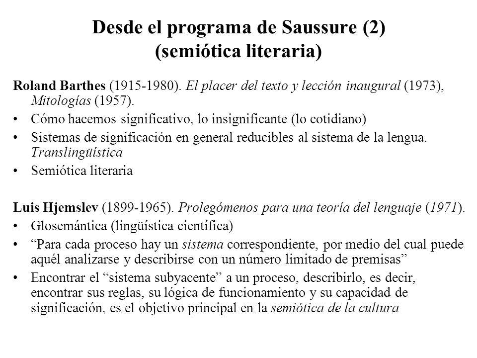 Desde el programa de Saussure (2) (semiótica literaria)