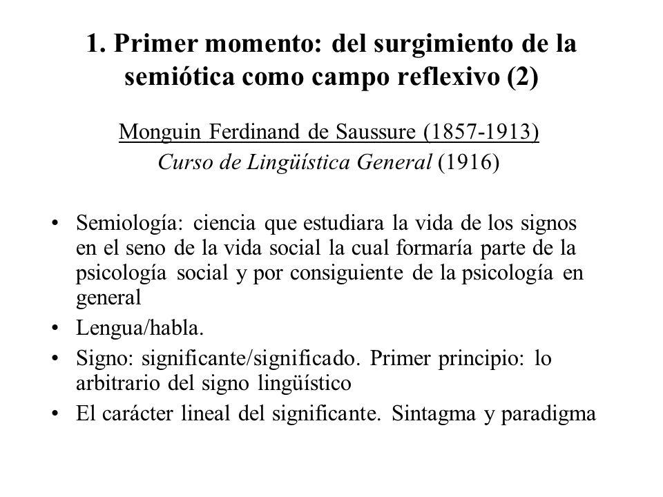 1. Primer momento: del surgimiento de la semiótica como campo reflexivo (2)
