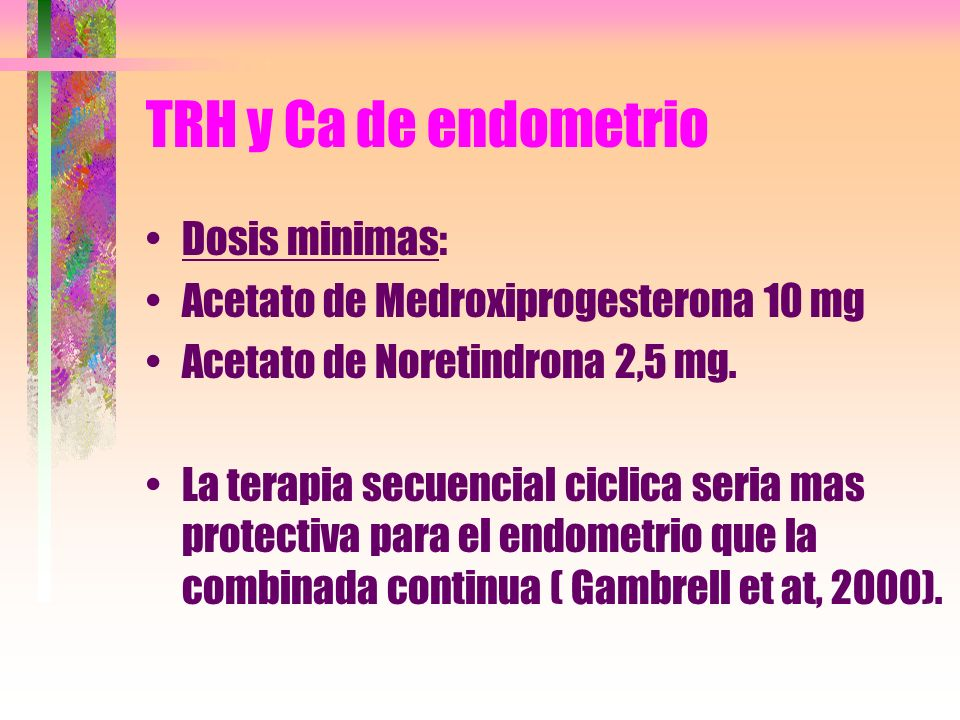 TRH y Ca de endometrio Dosis minimas: