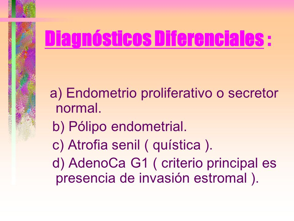 Diagnósticos Diferenciales :