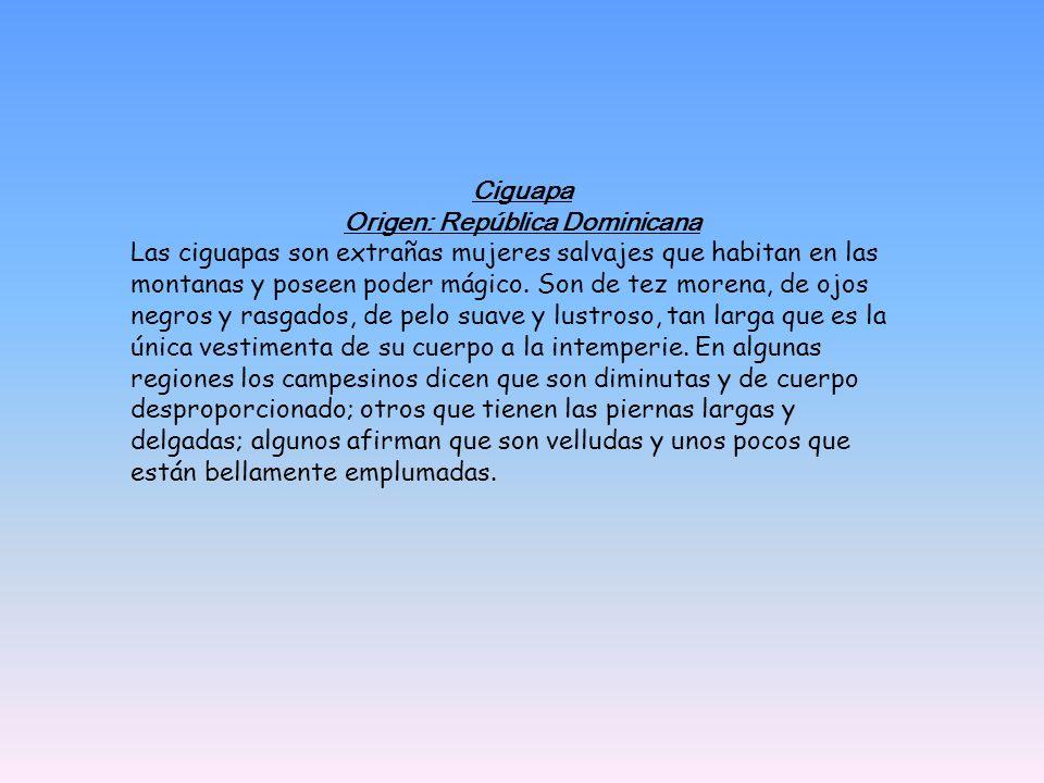 Origen: República Dominicana