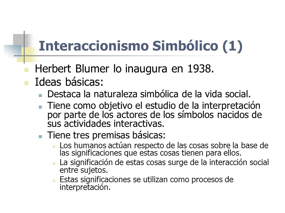 Interaccionismo Simbólico (1)