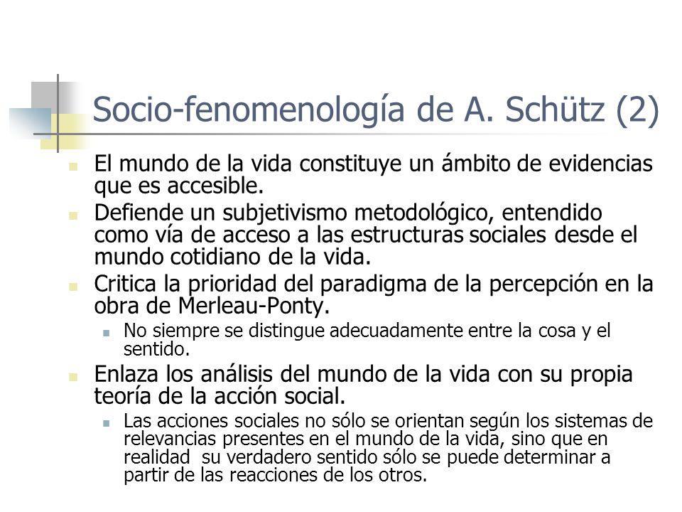 Socio-fenomenología de A. Schütz (2)