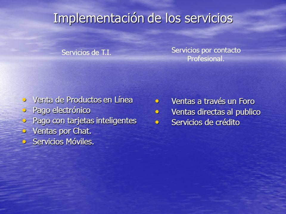 Implementación de los servicios