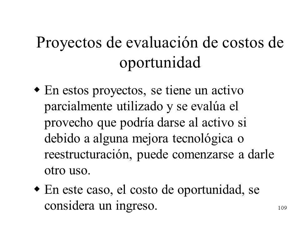 Proyectos de evaluación de costos de oportunidad