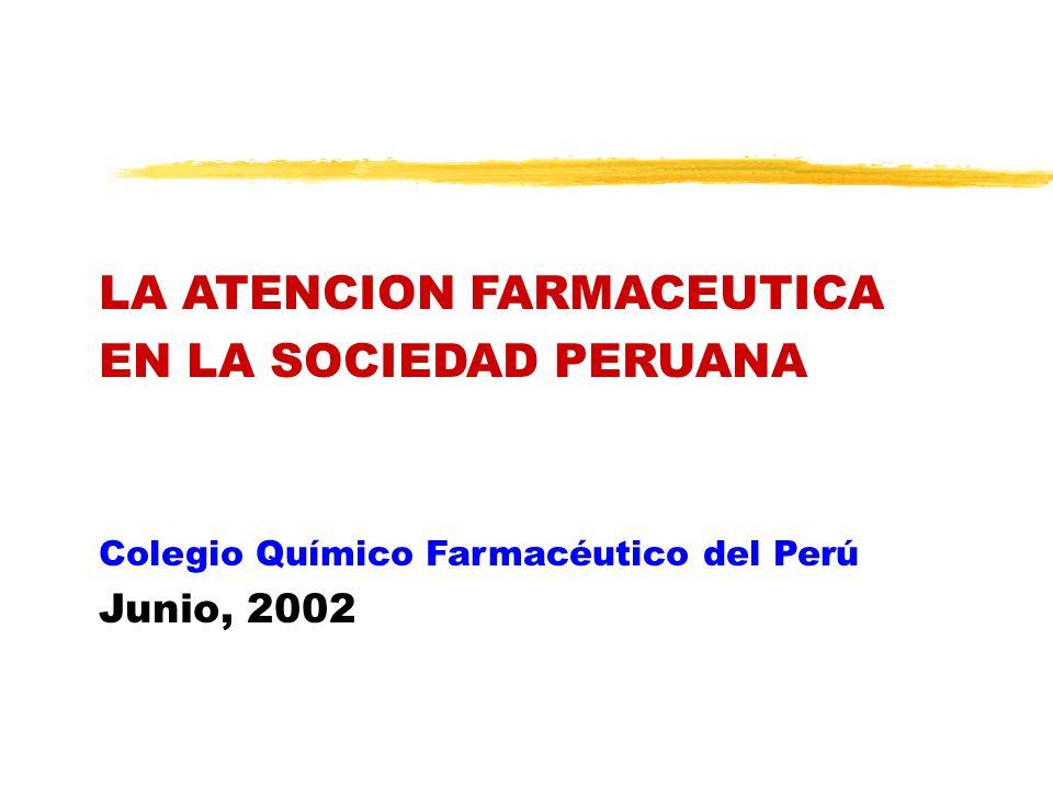 LA ATENCION FARMACEUTICA EN LA SOCIEDAD PERUANA
