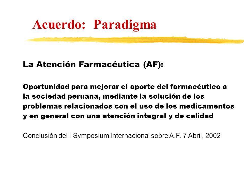 Acuerdo: Paradigma La Atención Farmacéutica (AF):