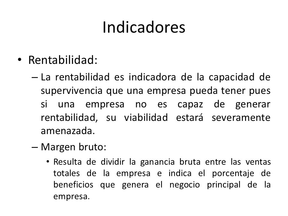 Indicadores Rentabilidad: