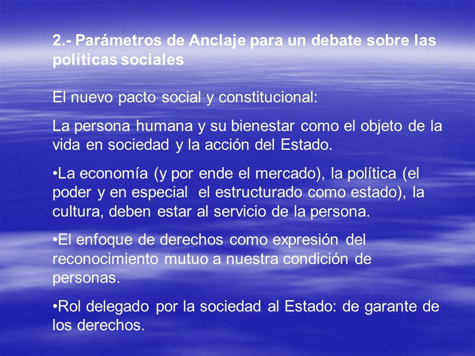 2.- Parámetros de Anclaje para un debate sobre las políticas sociales
