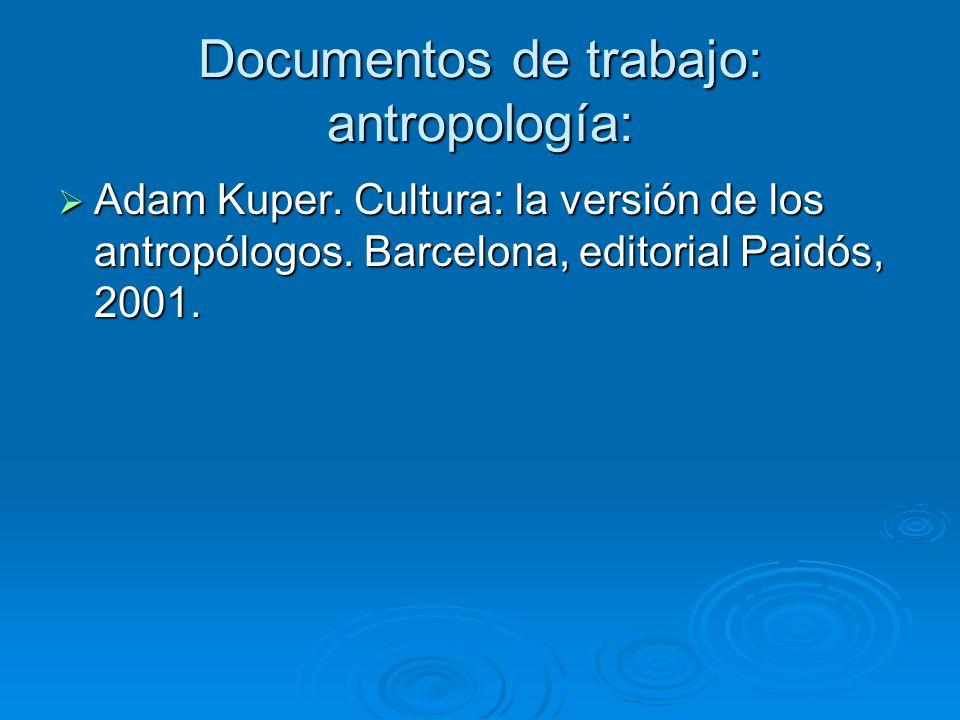 Documentos de trabajo: antropología: