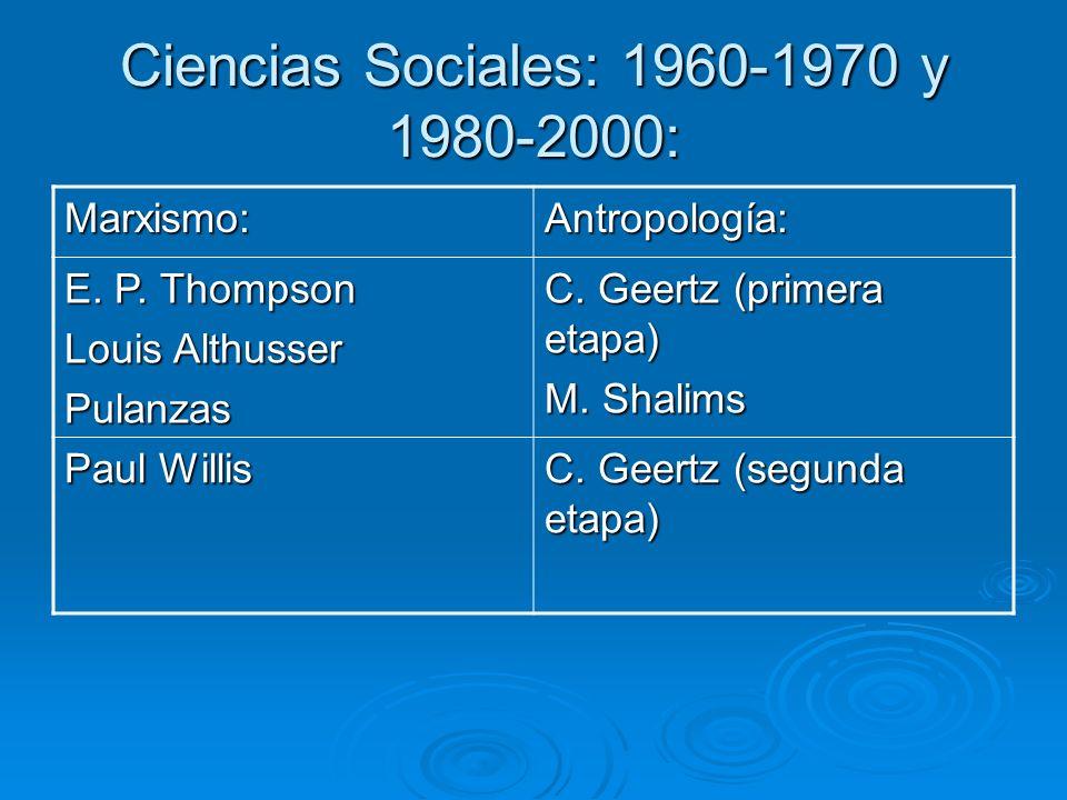 Ciencias Sociales: 1960-1970 y 1980-2000: