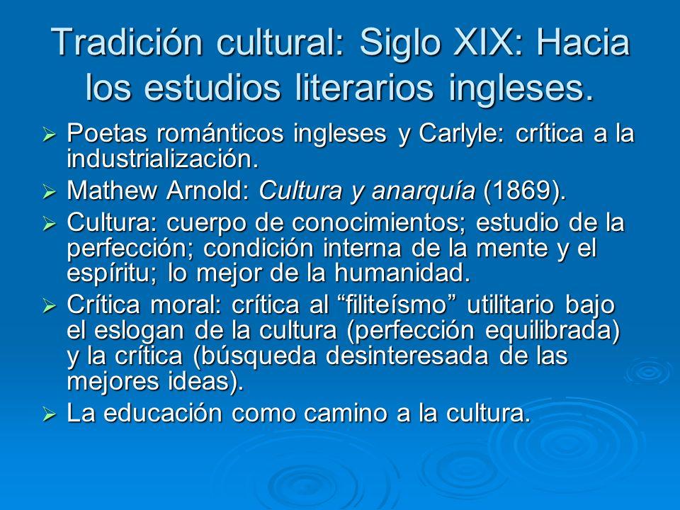 Tradición cultural: Siglo XIX: Hacia los estudios literarios ingleses.