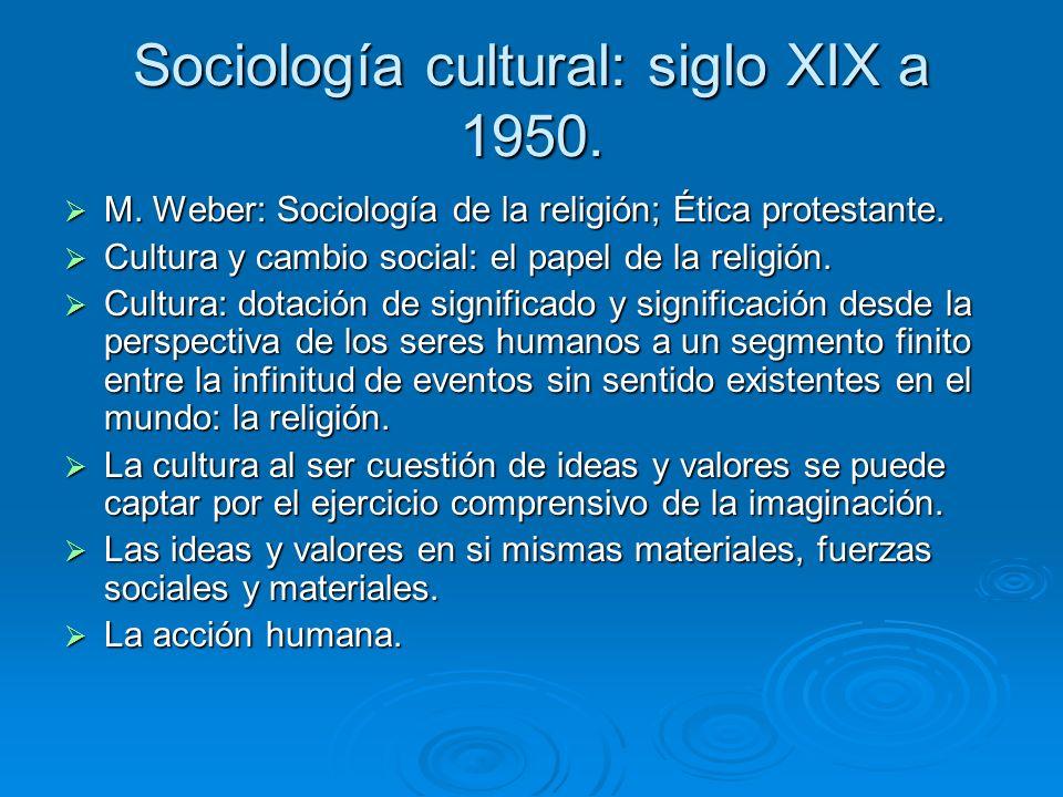 Sociología cultural: siglo XIX a 1950.
