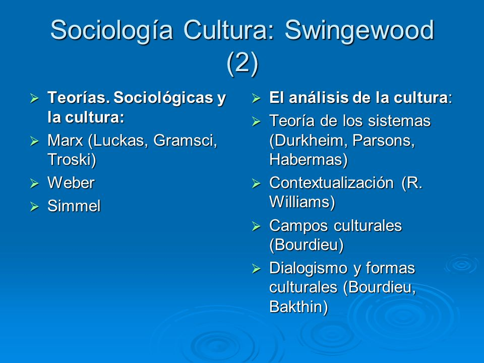 Sociología Cultura: Swingewood (2)