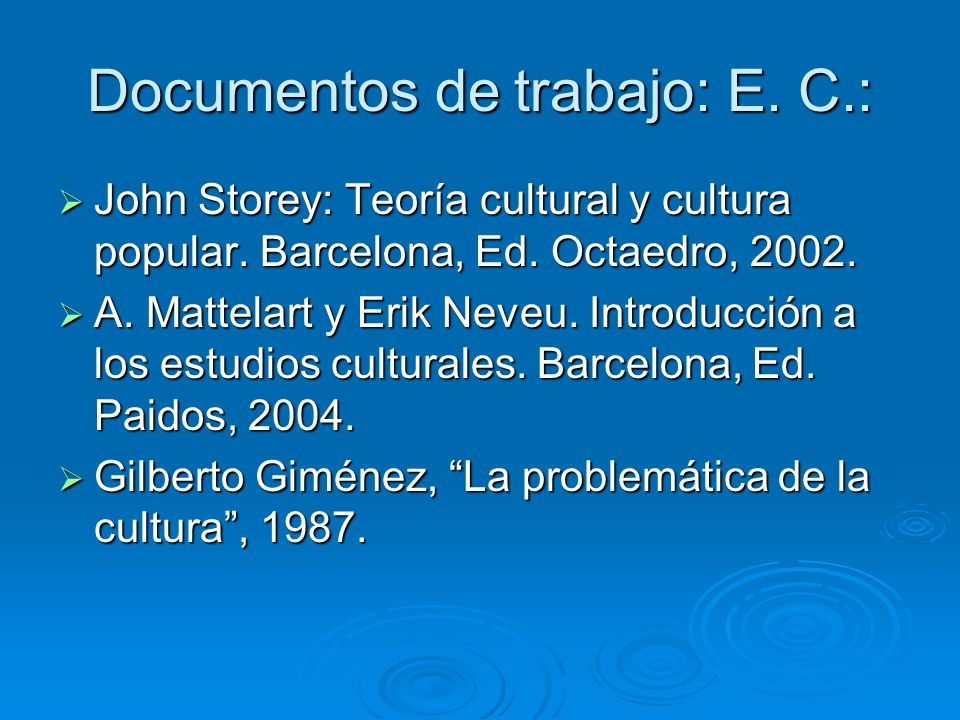 Documentos de trabajo: E. C.: