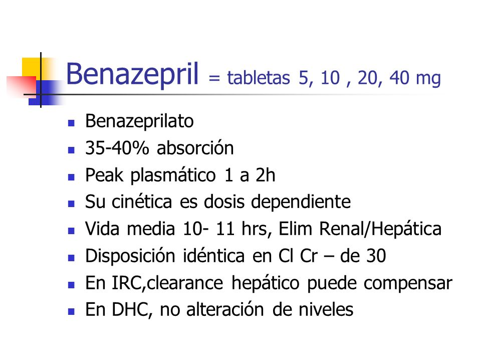 Benazepril = tabletas 5, 10 , 20, 40 mg