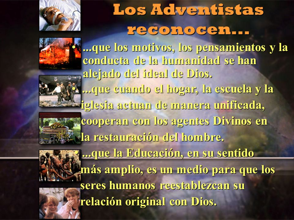 Los Adventistas reconocen...