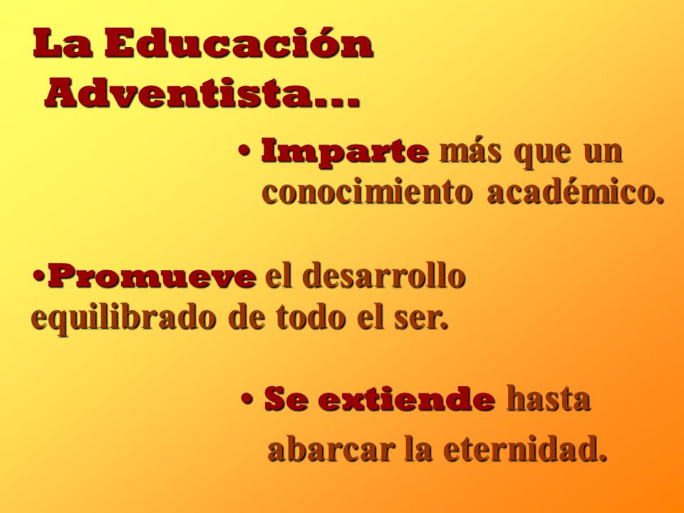 La Educación Adventista...
