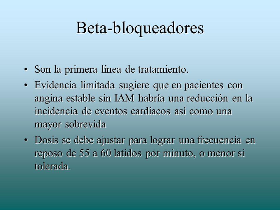 Beta-bloqueadores Son la primera línea de tratamiento.