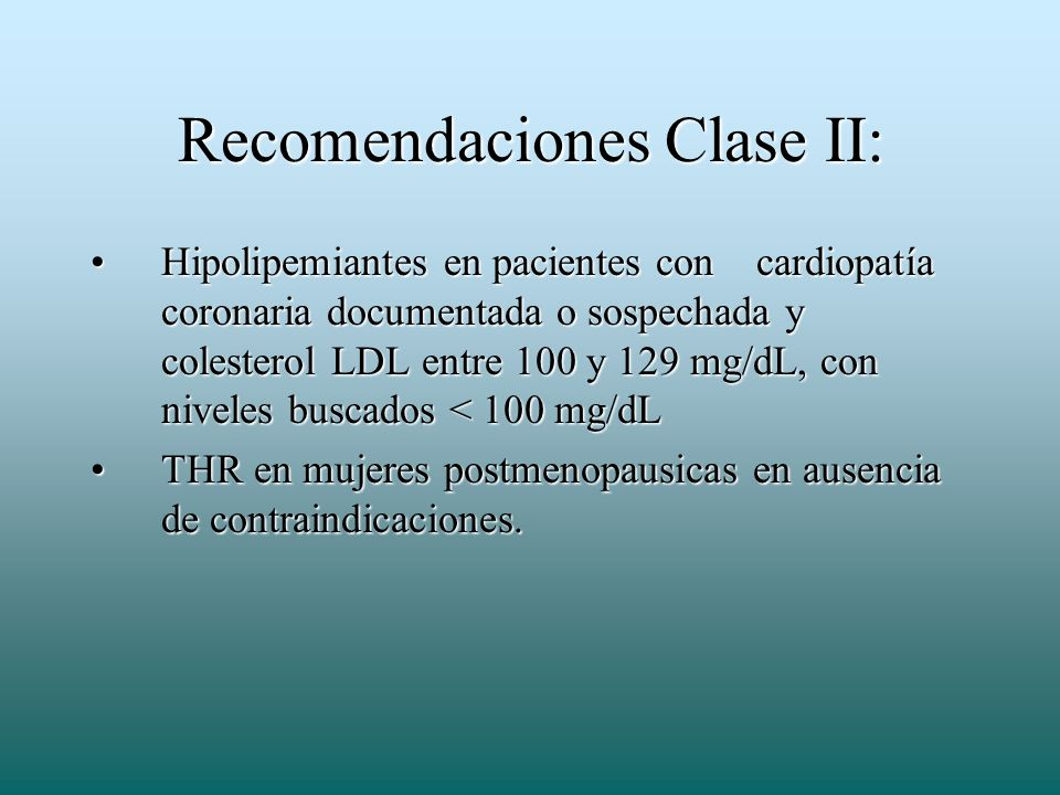 Recomendaciones Clase II: