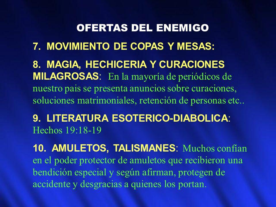 OFERTAS DEL ENEMIGO 7. MOVIMIENTO DE COPAS Y MESAS: