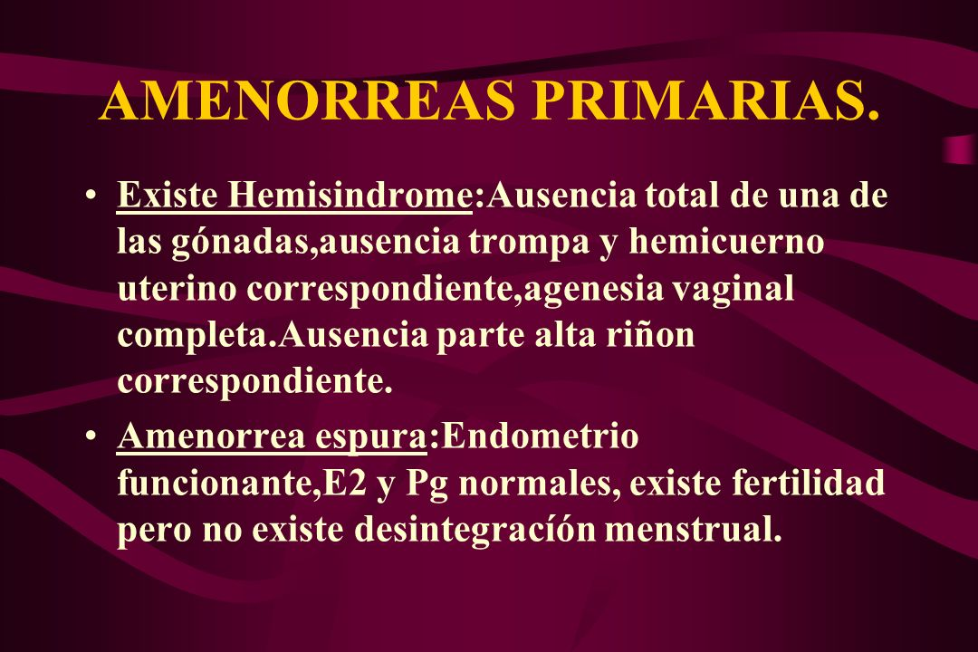 AMENORREAS PRIMARIAS.