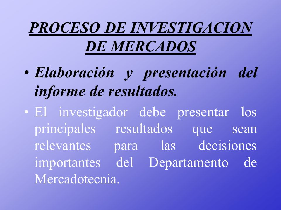 PROCESO DE INVESTIGACION DE MERCADOS