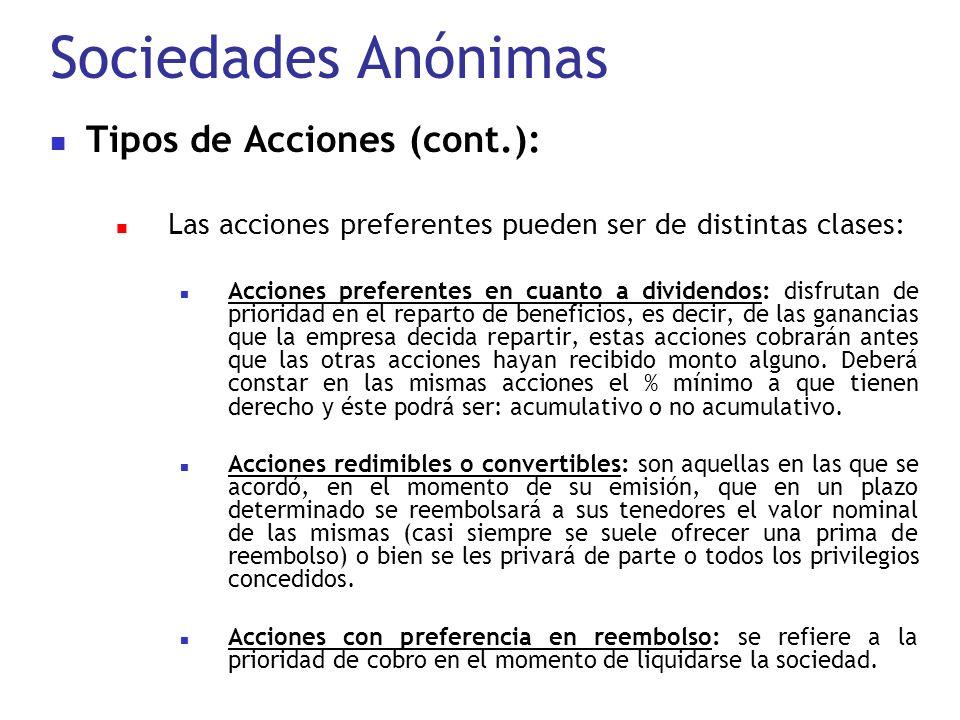 Sociedades Anónimas Tipos de Acciones (cont.):