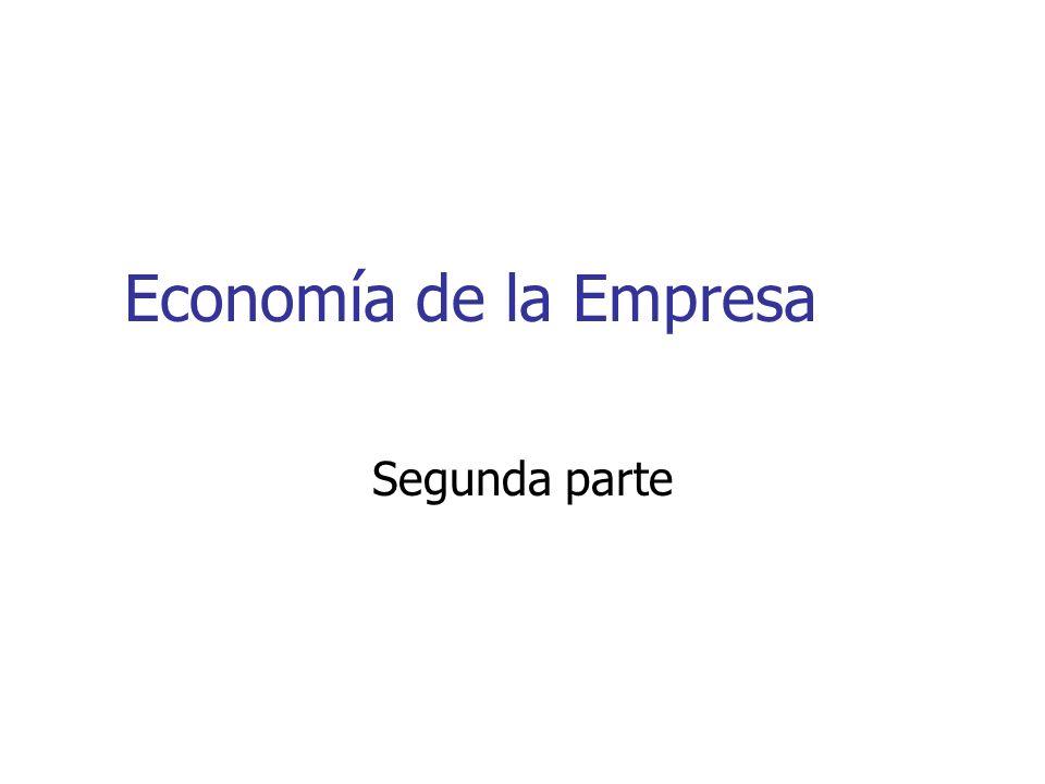 Economía de la Empresa Segunda parte
