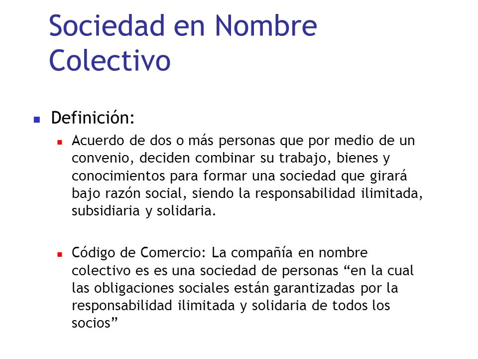 Sociedad en Nombre Colectivo