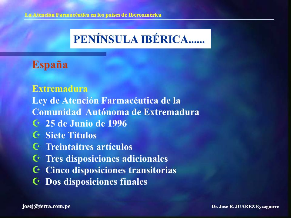 PENÍNSULA IBÉRICA...... España Extremadura