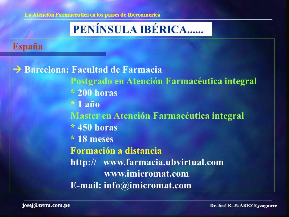 PENÍNSULA IBÉRICA...... España  Barcelona: Facultad de Farmacia