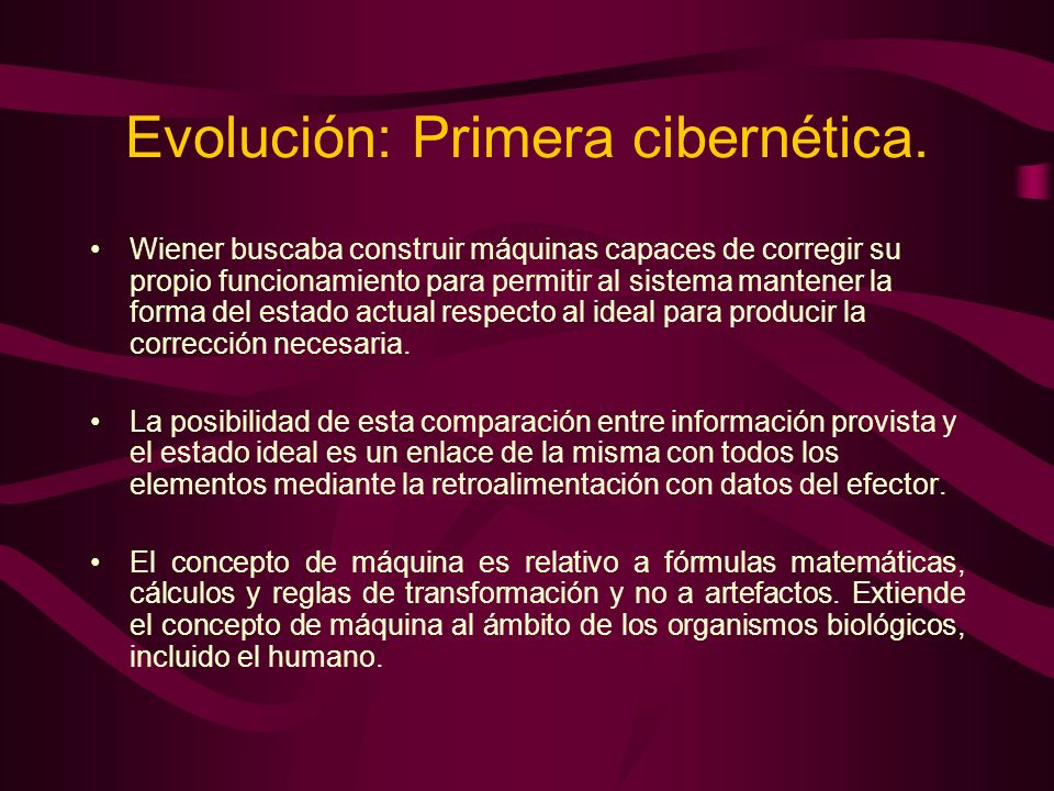 Evolución: Primera cibernética.