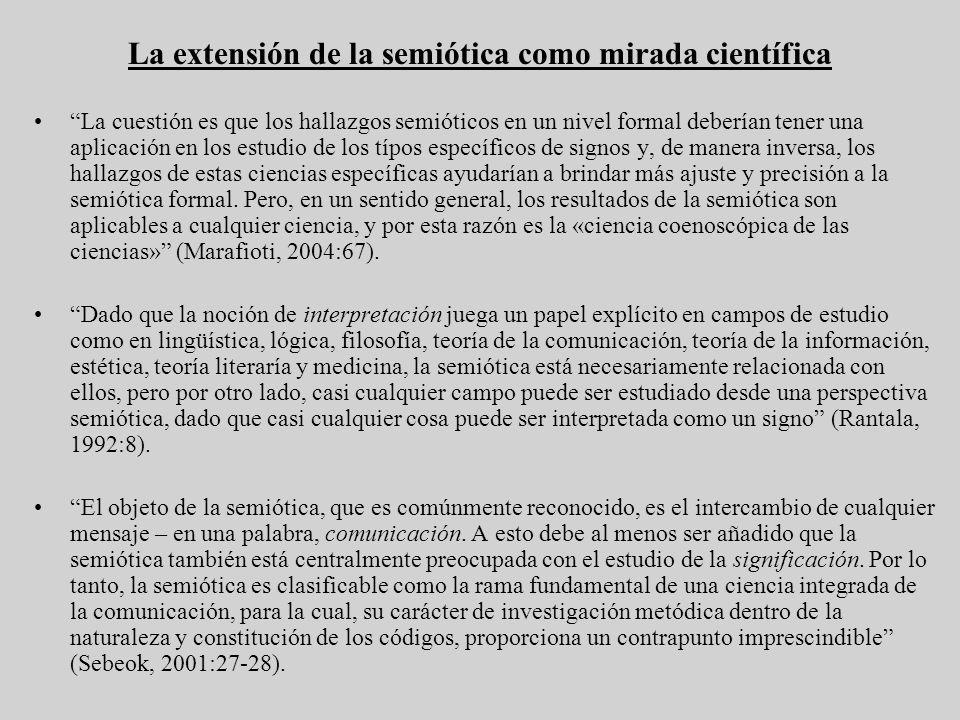La extensión de la semiótica como mirada científica