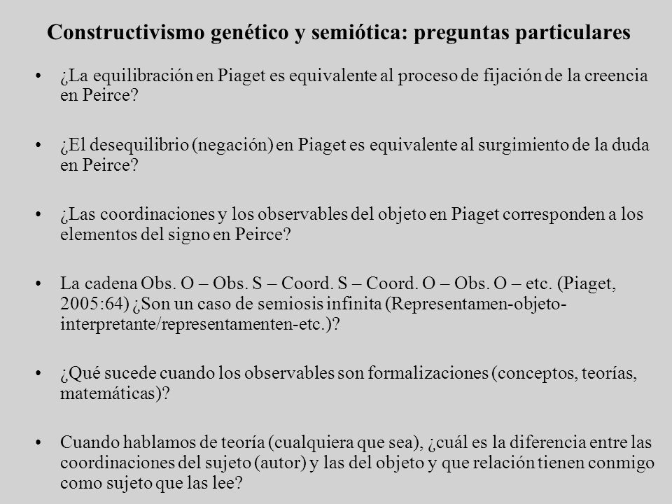 Constructivismo genético y semiótica: preguntas particulares