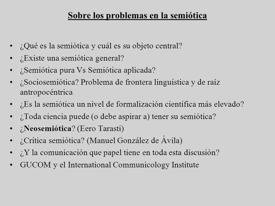 Sobre los problemas en la semiótica