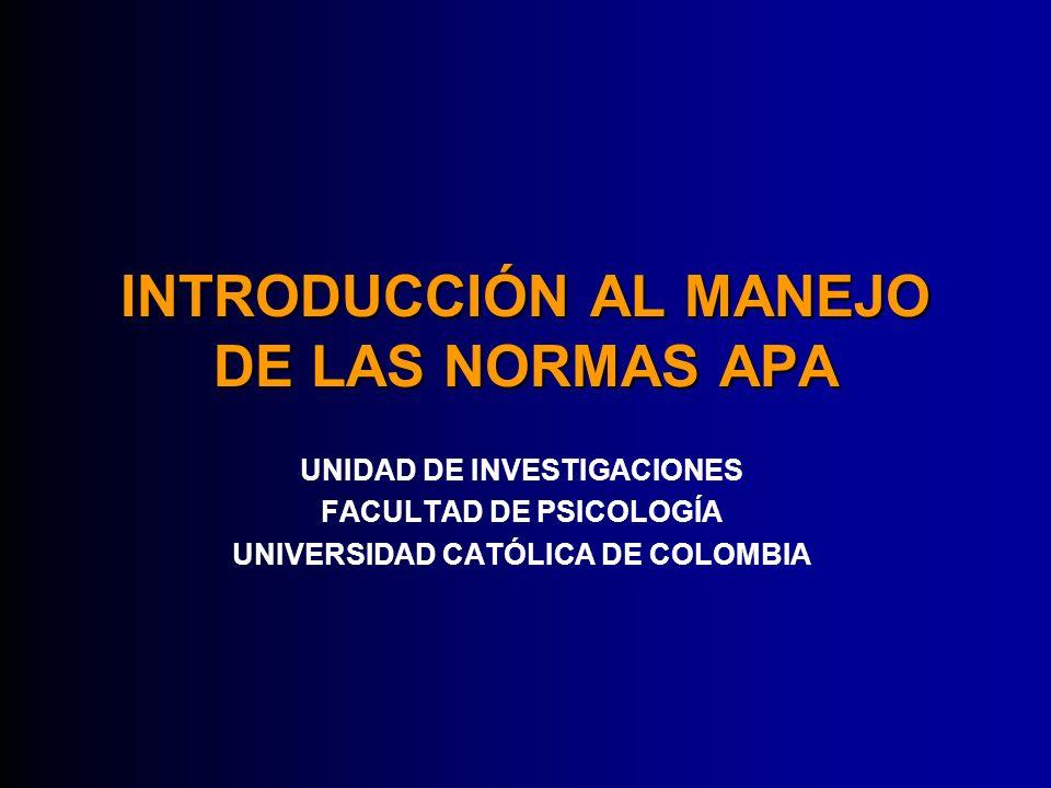 INTRODUCCIÓN AL MANEJO DE LAS NORMAS APA