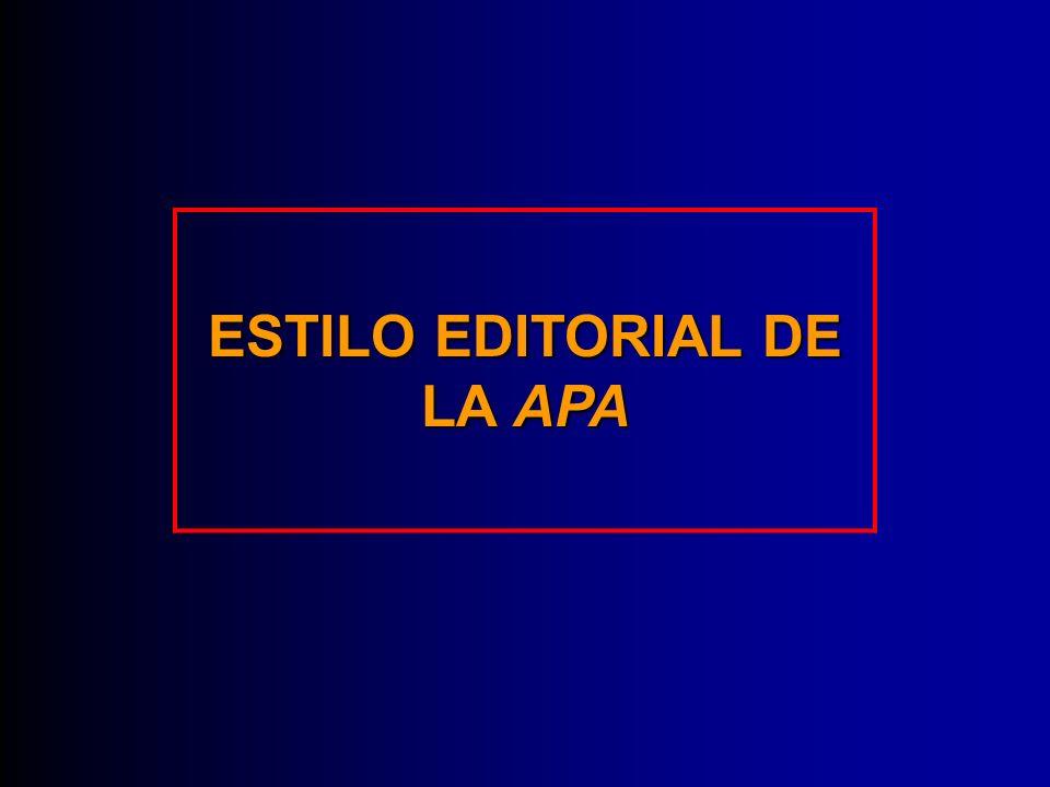 ESTILO EDITORIAL DE LA APA