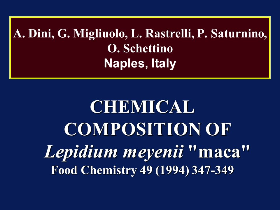 CHEMICAL COMPOSITION OF Lepidium meyenii maca