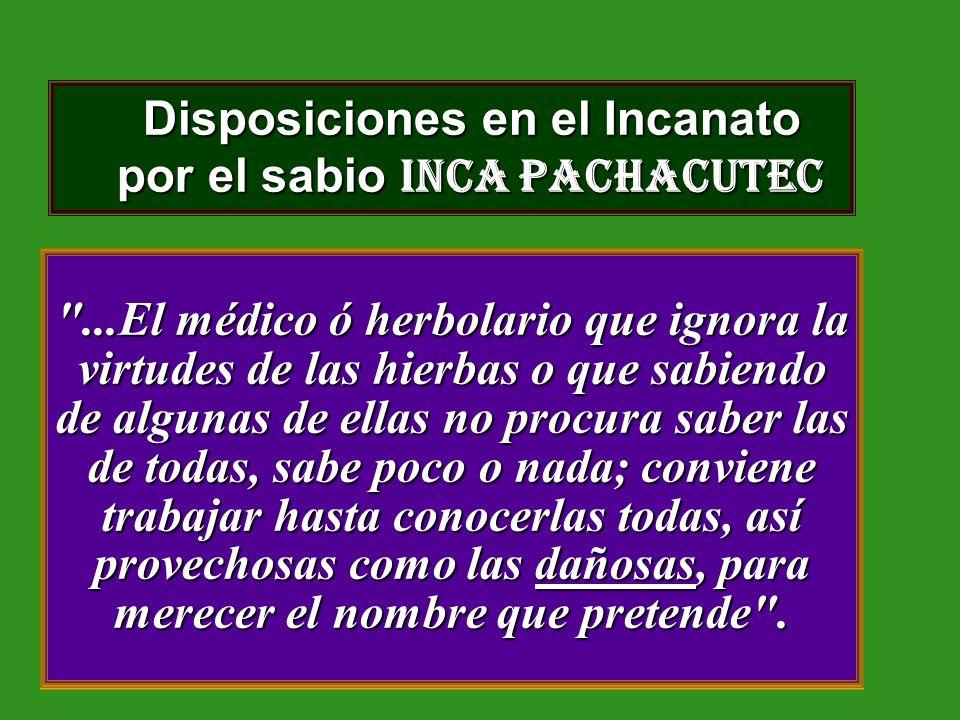 Disposiciones en el Incanato por el sabio Inca Pachacutec