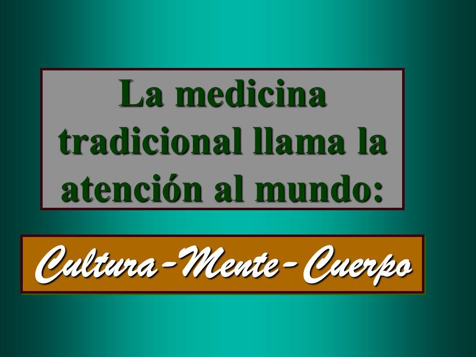 La medicina tradicional llama la atención al mundo: