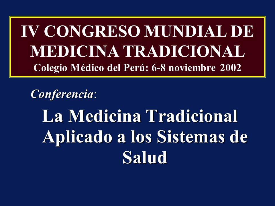Conferencia: La Medicina Tradicional Aplicado a los Sistemas de Salud
