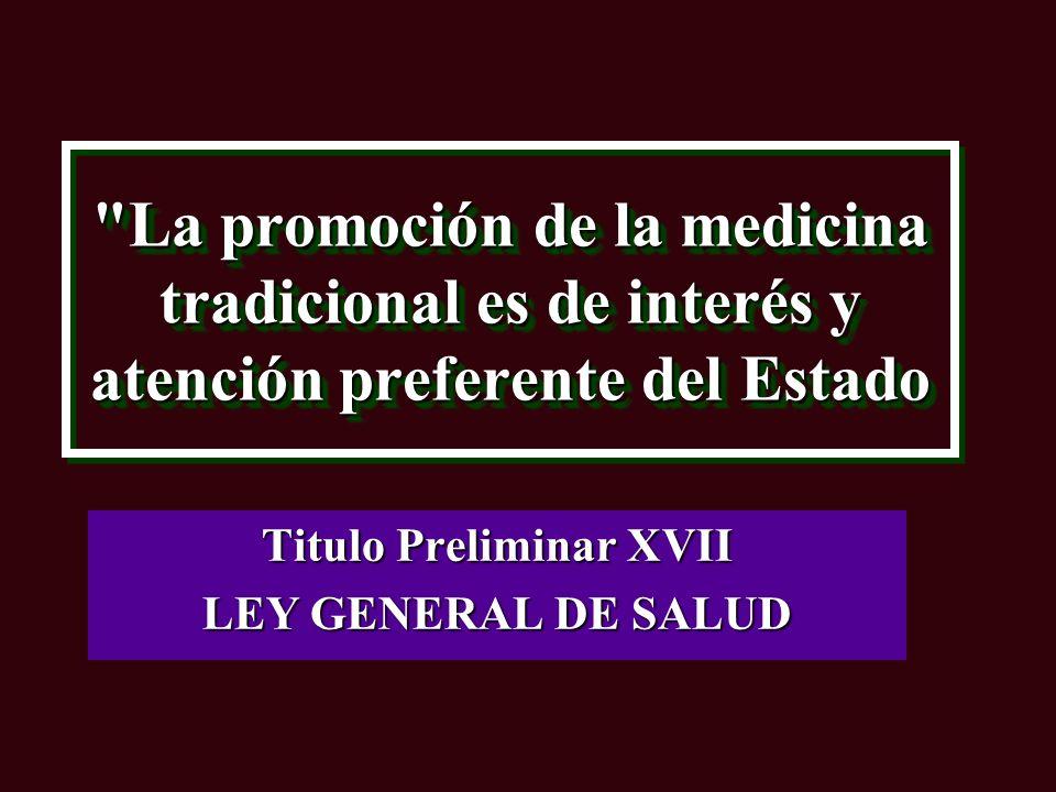 Titulo Preliminar XVII LEY GENERAL DE SALUD