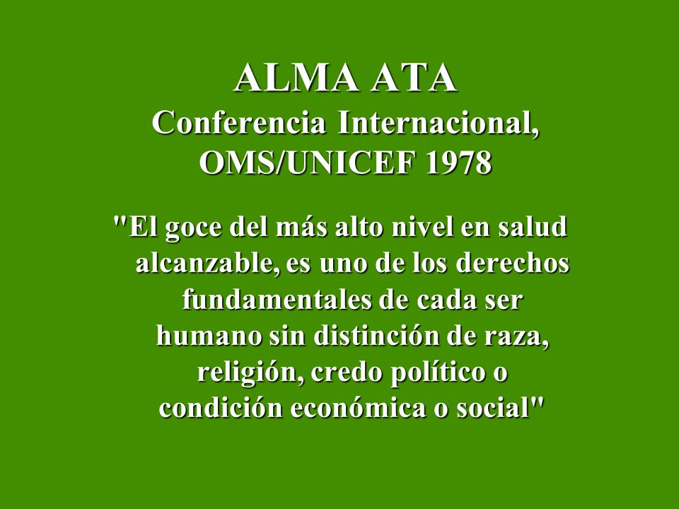 ALMA ATA Conferencia Internacional, OMS/UNICEF 1978