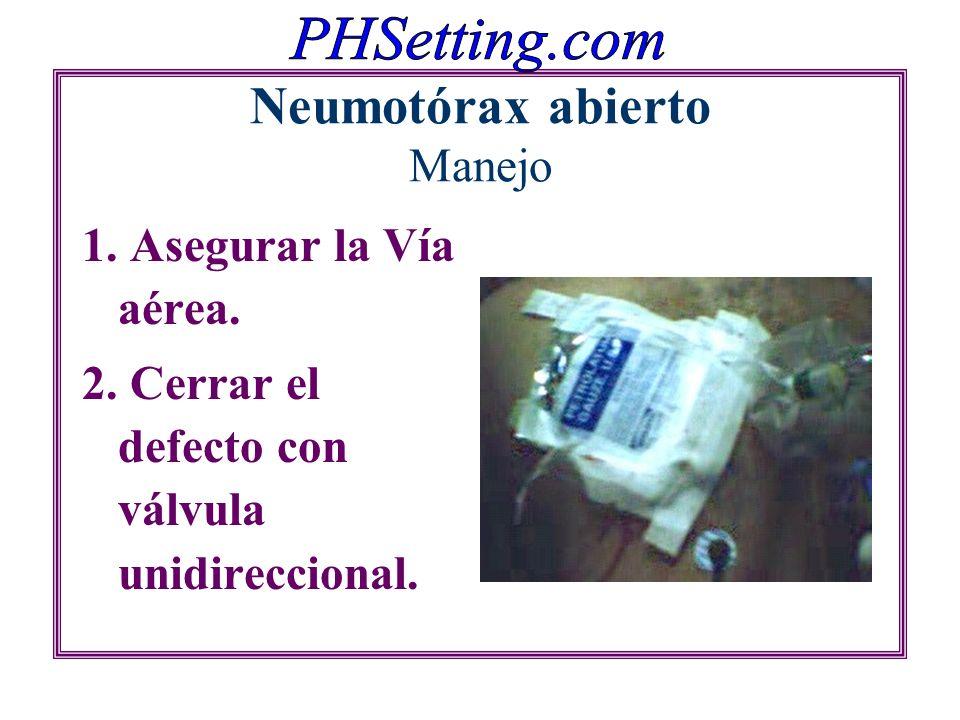 Neumotórax abierto Manejo